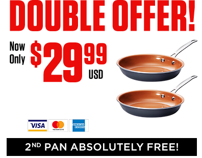 DOUBLE OFFER - 2ND PAN ABSOLUTELY FREE